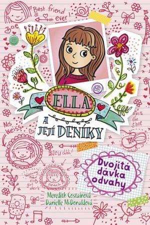 Costainová Meredith: Ella a její deníky 1 - Dvojitá dávka odvah