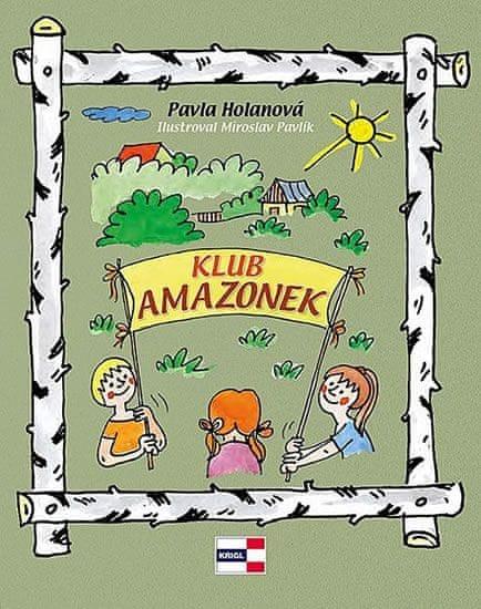 Holanová Pavla: Klub Amazonek