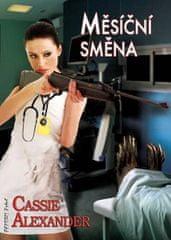 Alexander Cassie: Edie Spence 2 - Měsíční směna