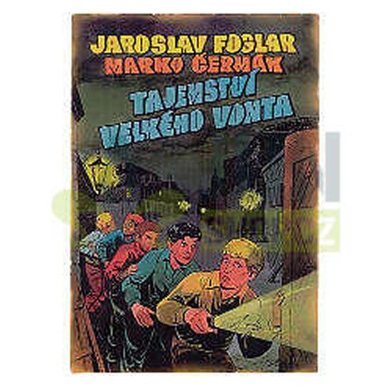 Foglar Jaroslav: Tajemství velkého Vonta - 2. vydání
