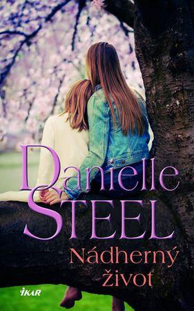 Steel Danielle: Nádherný život