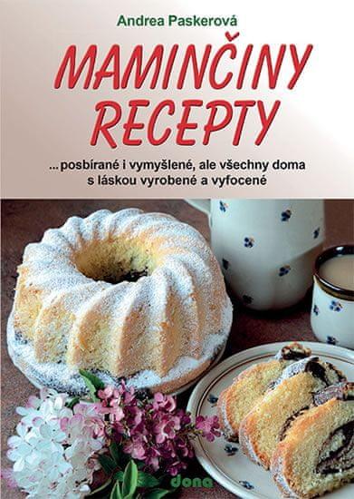 Paskerová Andrea: Maminčiny recepty