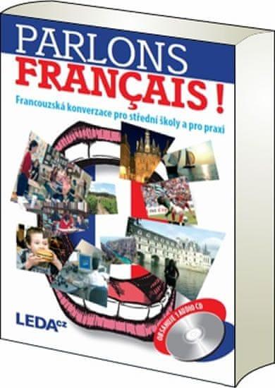 Velíšková O., Špinková E.: Parlons francais - Francouzská konverzace pro střední školy a pro praxi +