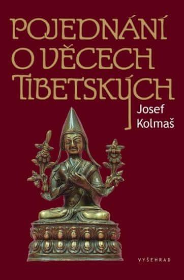 Kolmaš Josef: Pojednání o věcech tibetských
