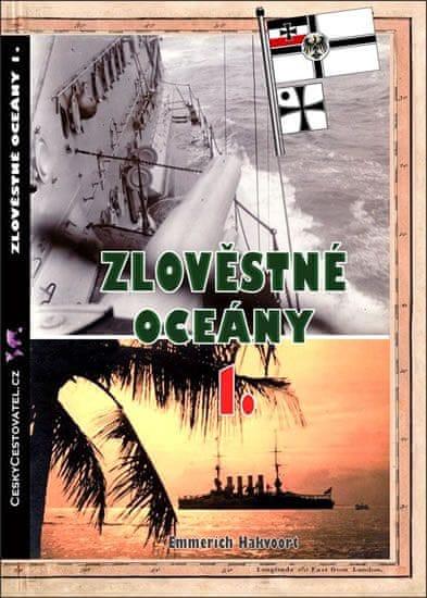 Hakvoort Emmerich: Zlověstné oceány 1. - Eskadra smrti