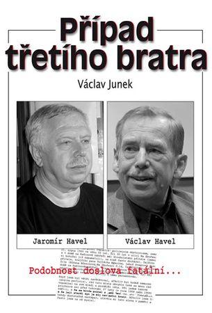 Junek Václav: Případ třetího bratra