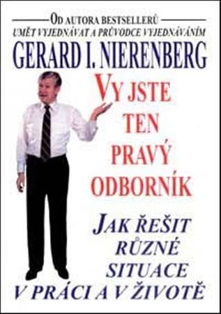 Nierenberg Gerard I.: Vy jste ten pravý odborník