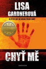 Gardnerová Lisa: Chyť mě