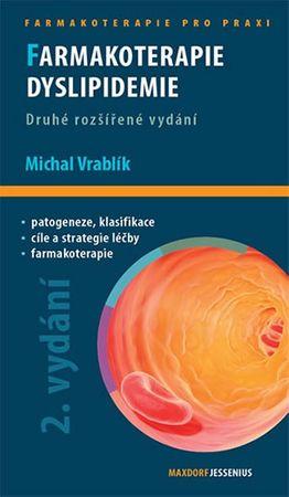 Vrablík Michal: Farmakoterapie dyslipidemie