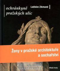 Zikmund Ladislav: Ochránkyně pražských ulic