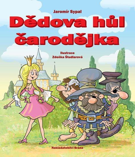 Sypal Jaromír: Dědova hůl čarodějka