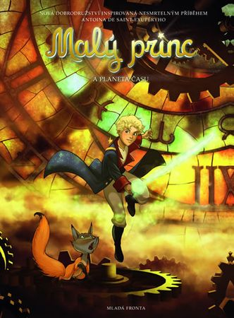 de Saint-Exupéry Antoine: Malý princ a Planeta času