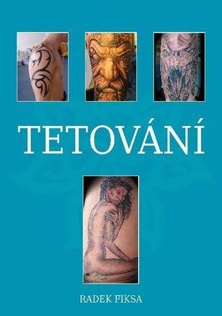 Fiksa Radek: Tetování