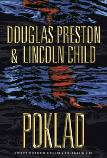 Preston Douglas, Child Lincoln,: Poklad