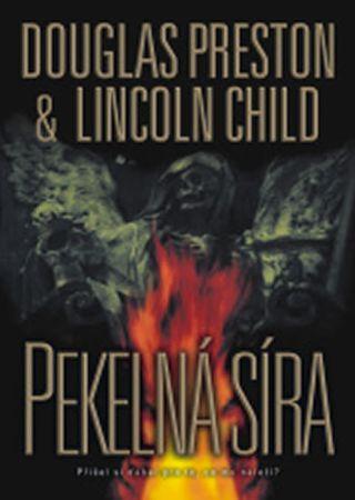 Preston Douglas, Child Lincoln,: Pekelná síra