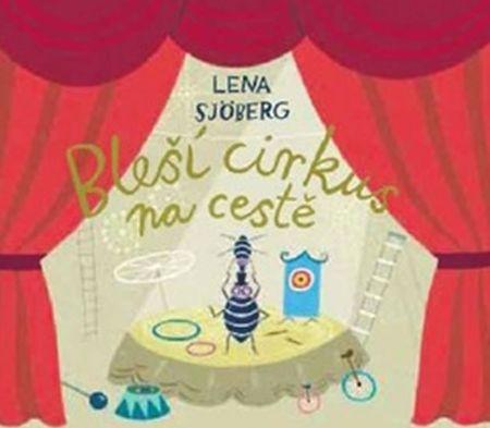 Sjöberg Lena: Bleší cirkus na cestě