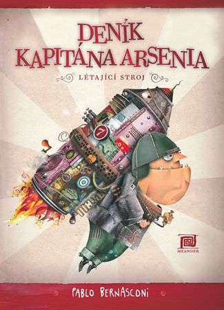 Bernasconi Pablo: Deník kapitána Arsenia - Létající stroj