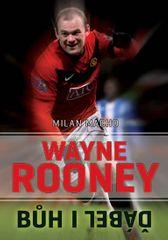 Macho Milan: Wayne Rooney - Bůh i ďábel