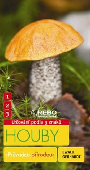 Gerhardt Ewald: Houby - Průvodce přírodou - 3 znaky