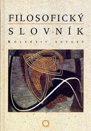 kolektiv autorů: Filosofický slovník