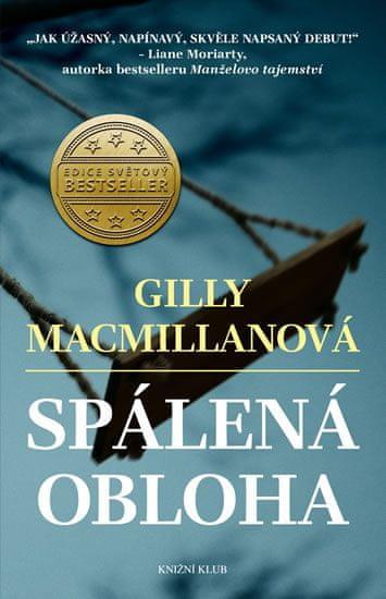 Macmillanová Gilly: Spálená obloha