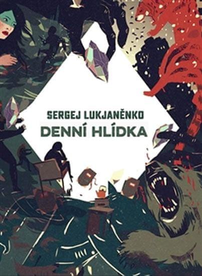 Lukjaněnko Sergej: Denní hlídka