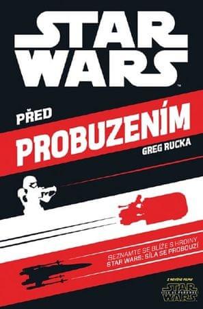Rucka Greg: Star Wars - Před probuzením