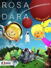 Dočekalová Mariana, Jehlíková Lenka, Buk: Rosa a Dara a jejich velká dobrodružství