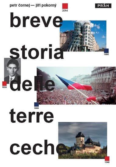 Čornej Petr, Pokorný Jiří,: Stručné dějiny českých zemí / Breve storia delle terre Ceche