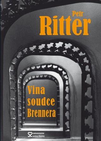 Ritter Petr: Vina soudce Brennera