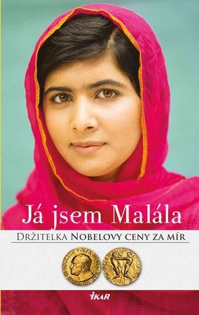Júsufzajová Malála, Lambová Christina: Já jsem Malála. Příběh dívky, jež bojovala za vzdělání a kter