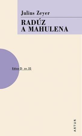 Zeyer Julius: Radúz a Mahulena - 2. vydání