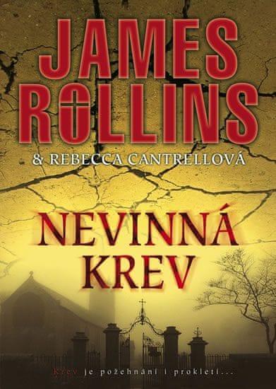 Rollins James, Cantrellová Rebecca: Nevinná krev