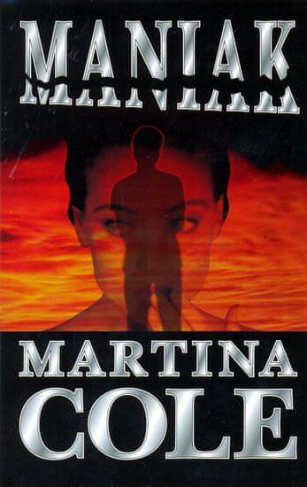 Cole Martina: Maniak