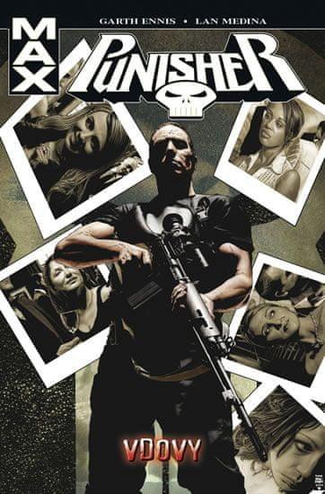 Ennis Garth: Punisher Max 8 - Vdovy