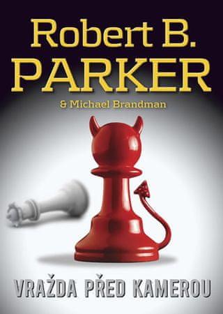 Parker Robert B., Brandman Michael: Vražda před kamerou