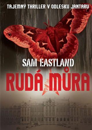 Eastland Sam: Rudá můra