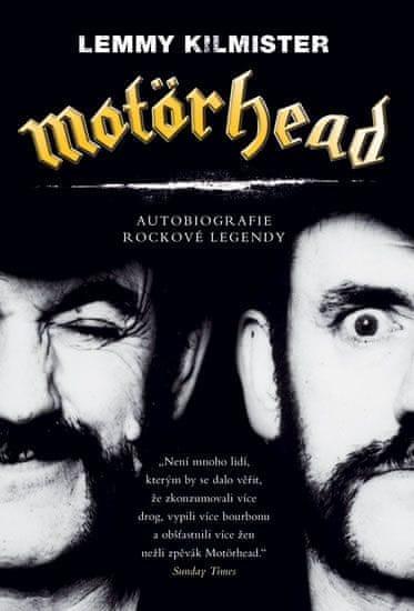 Kilmister Lemmy: Motörhead