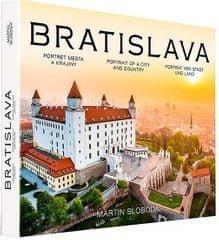 Sloboda Martin: Bratislava - Portrét mesta a krajiny
