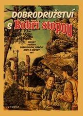 kolektiv autorů: Dobrodružství s Bobří stopou