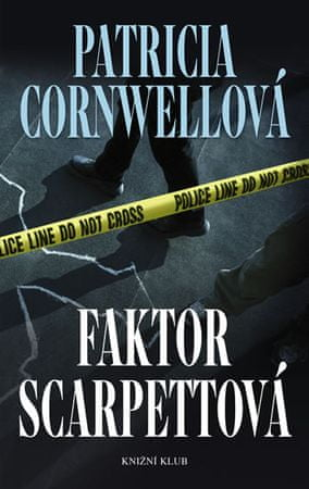 Cornwellová Patricia: Faktor Scarpettová