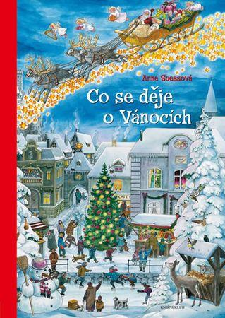 Suessová Anne: Co se děje o Vánocích