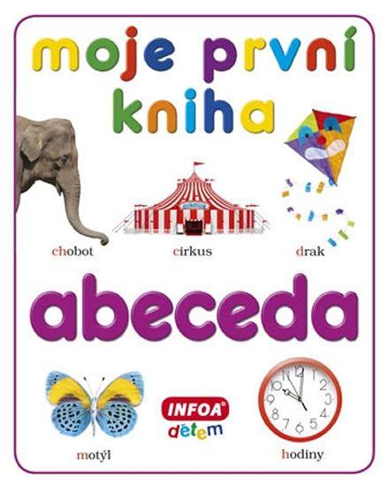 kolektiv autorů: Moje první kniha - Abeceda