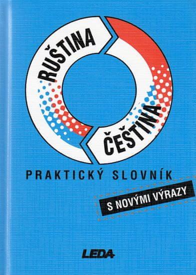 Pohlei P., Šroufková M.: Ruština-čeština praktický slovník s novými výrazy