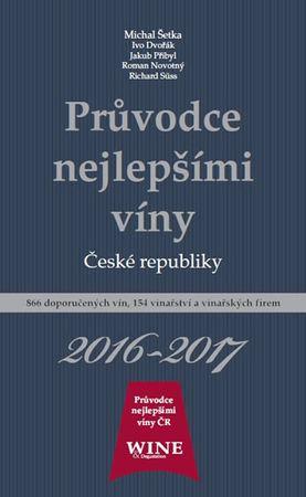 kolektiv autorů: Průvodce nejlepšími víny České republiky 2016/2017