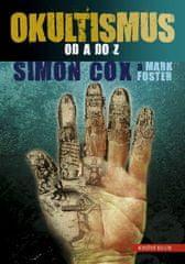 Cox Simon, Foster Mark: Okultismus od A do Z