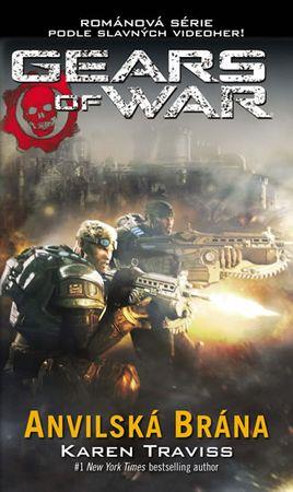Traviss Karen: Gears of War 3 - Anvilská brána