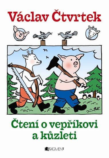 Čtvrtek Václav: Čtení o vepříkovi a kůzleti - 2. vydání