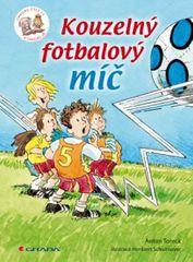 Toreck Anton: Kouzelný fotbalový míč - Chvilku čteš ty a chvilku já