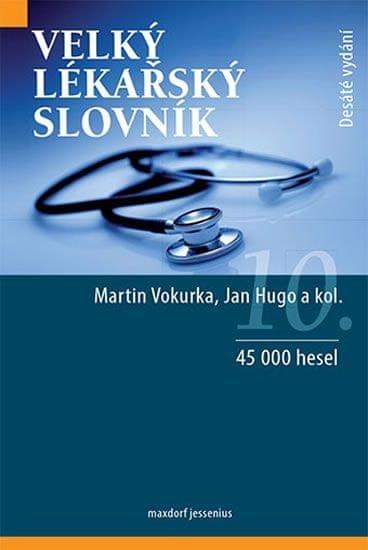 Vokurka Martin, Hugo Jan,: Velký lékařský slovník
